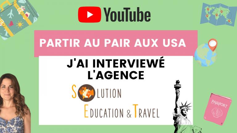 J'ai interviewé Solution Education Travel