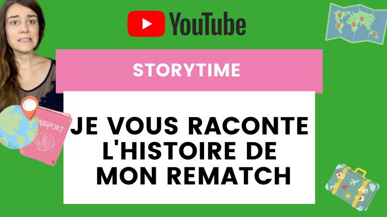 Vidéo YouTube : L'histoire de mon rematch