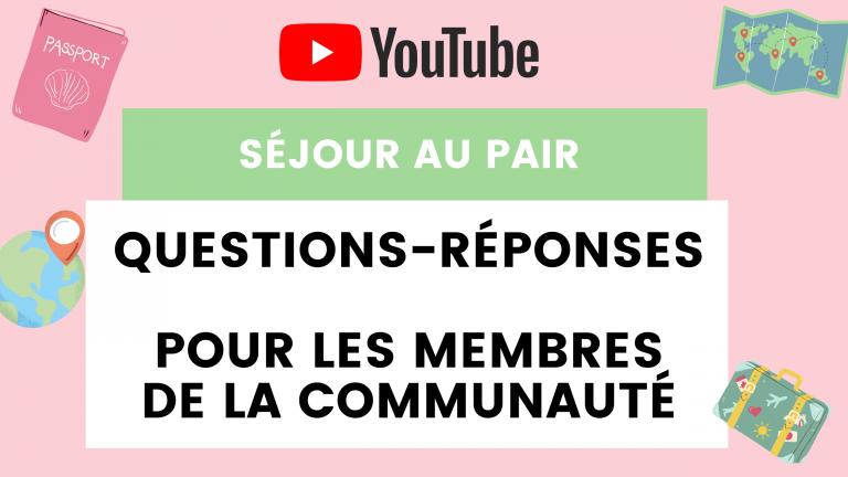 Session Questions-Réponses réservées aux membres de la communauté