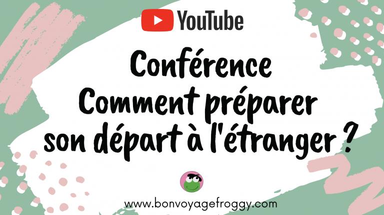 Conférence : Comment préparer son séjour à l'étranger ?