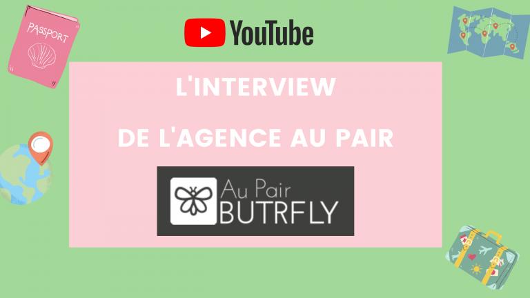J'ai interviewé Au Pair Butrfly